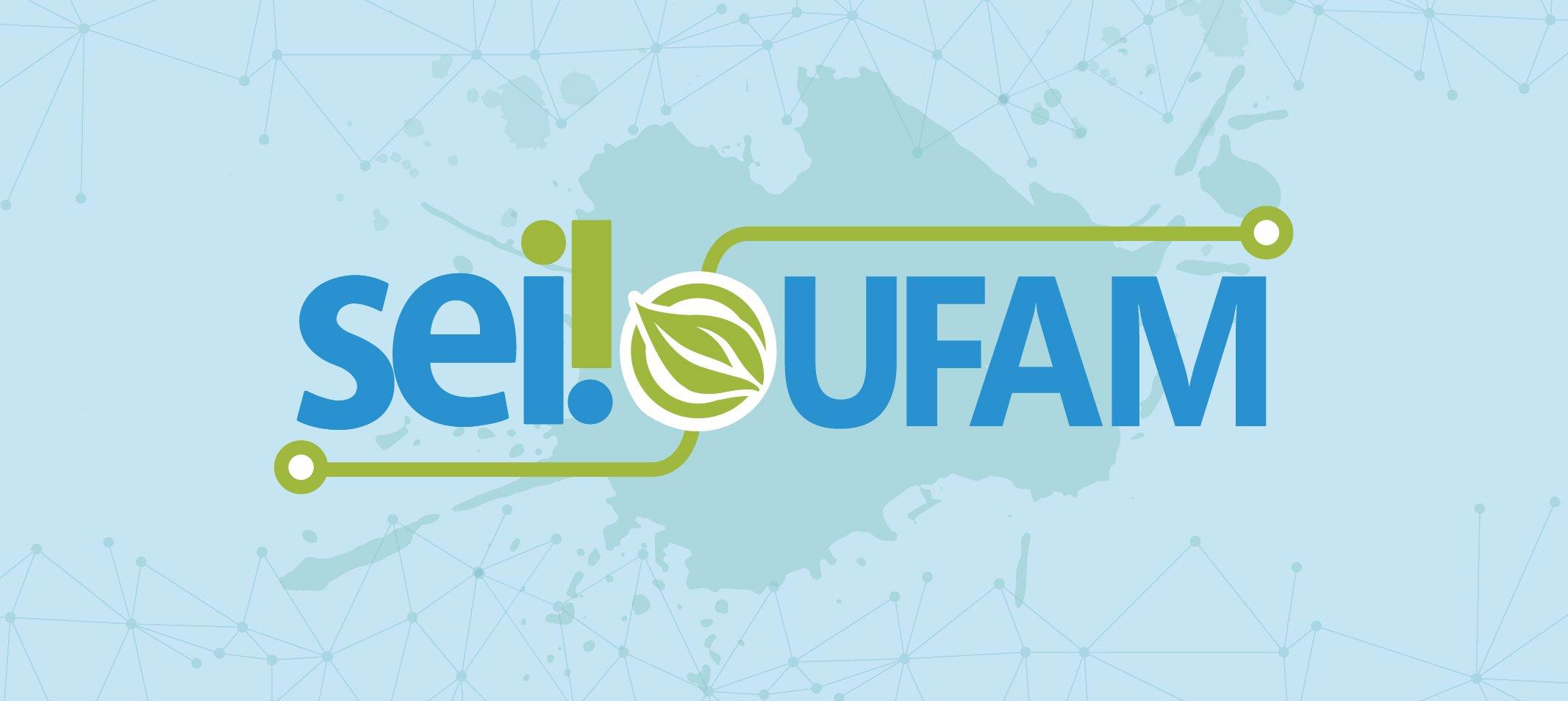 A partir de janeiro de 2020, processos administrativos da Universidade serão tramitados exclusivamente pelo SEI Ufam
